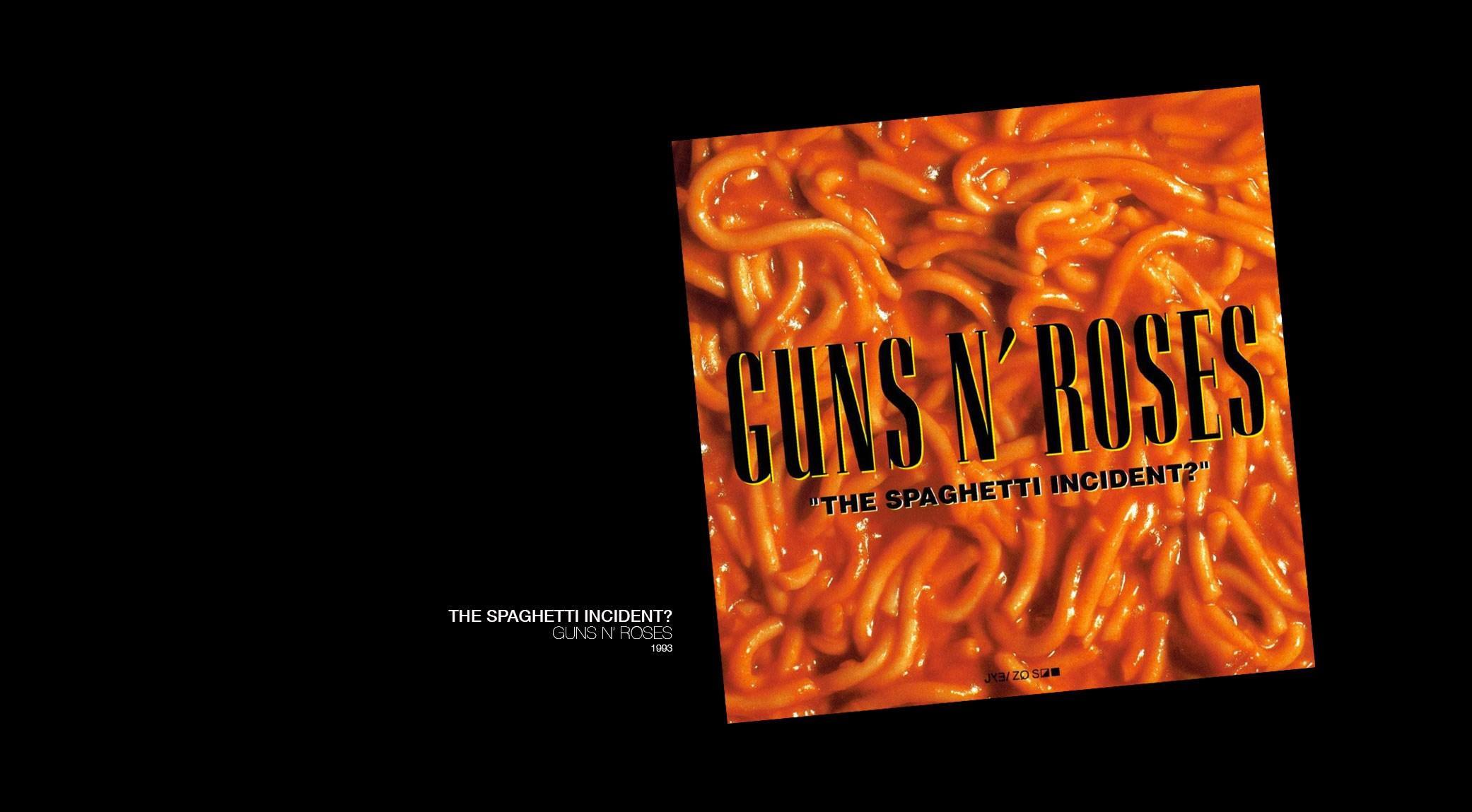 The Spaghetti Incident? Guns N'Roses